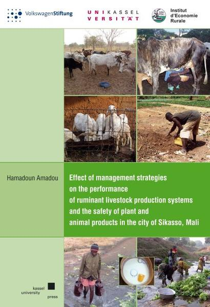 Effect of management strategies on the performance of ruminant livestock production systems and the safety of plant and animal products in the city of Sikasso, Mali - Coverbild
