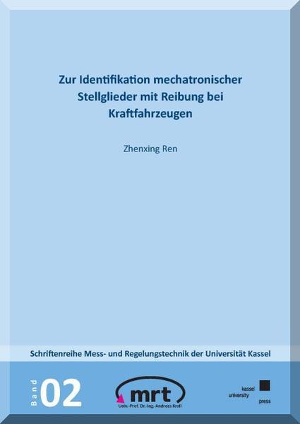 Zur Identifikation mechatronischer Stellglieder mit Reibung bei Kraftfahrzeugen - Coverbild