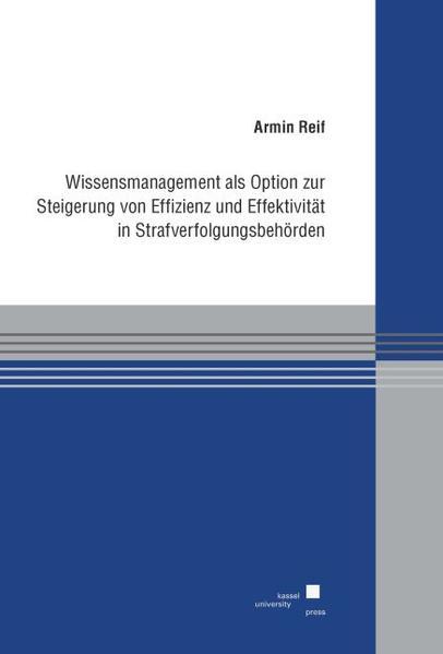 Wissensmanagement als Option zur Steigerung von Effizienz und Effektivität in Strafverfolgungsbehörden - Coverbild