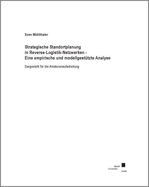 Strategische Standortplanung in Reverse-Logistik-Netzwerken - Coverbild