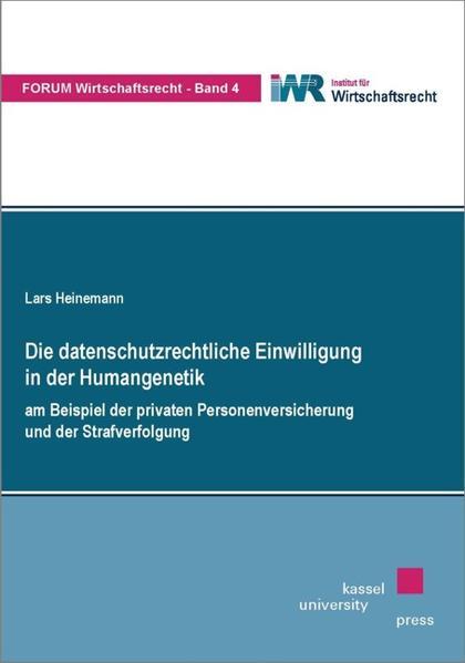 Die datenschutzrechtliche Einwilligung in der Humangenetik - Coverbild