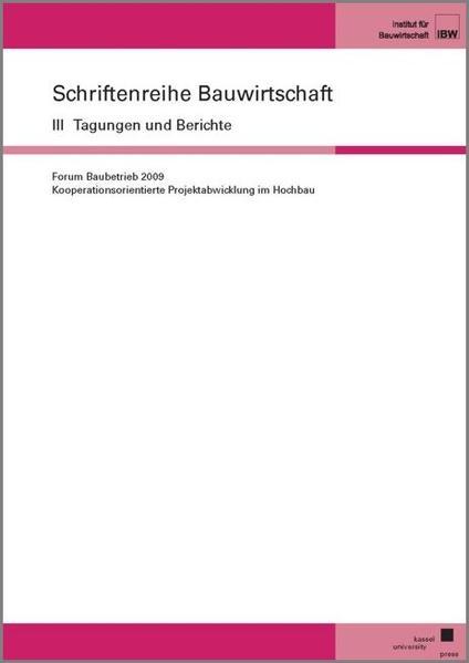 Forum Baubetrieb, 4. November 2009 an der Universität Kassel - Coverbild