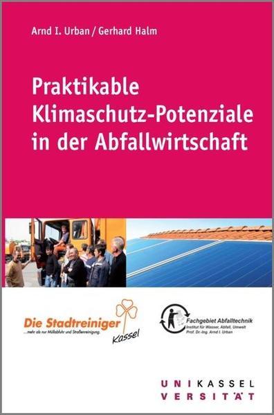Praktikable Klimaschutz-Potenziale in der Abfallwirtschaft - Coverbild