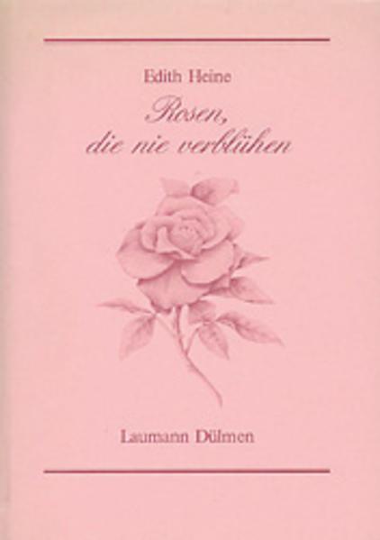 Rosen die nie verblühen - Coverbild