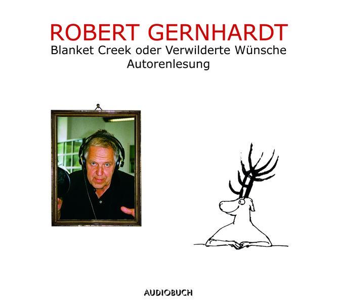 Blanket Creek oder Verwilderte Wünsche - Coverbild