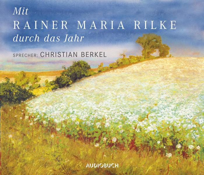 Mit Rainer Maria Rilke durch das Jahr - Coverbild