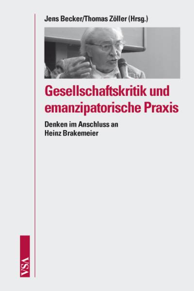 Gesellschaftskritik und emanzipatorische Praxis - Coverbild