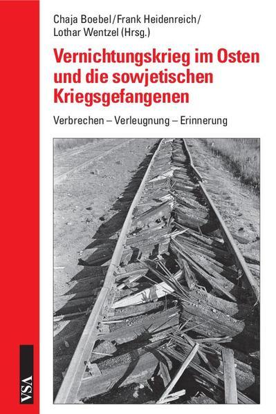 Vernichtungskrieg im Osten und die sowjetischen Kriegsgefangenen - Coverbild