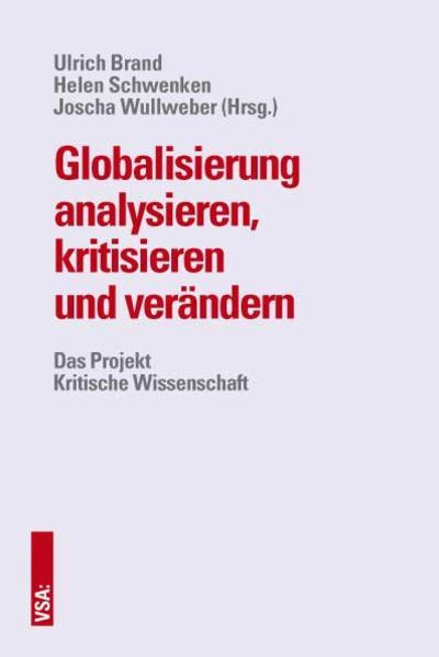 Globalisierung analysieren, kritisieren und verändern - Coverbild