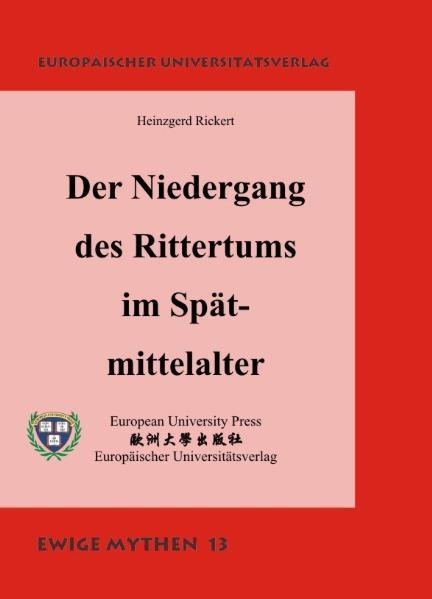 Der Niedergang des Rittertums im Spätmittelalter - Coverbild