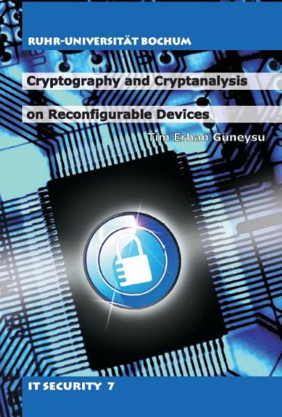 Cryptography and cryptanalysis on reconfigurable devices - Coverbild