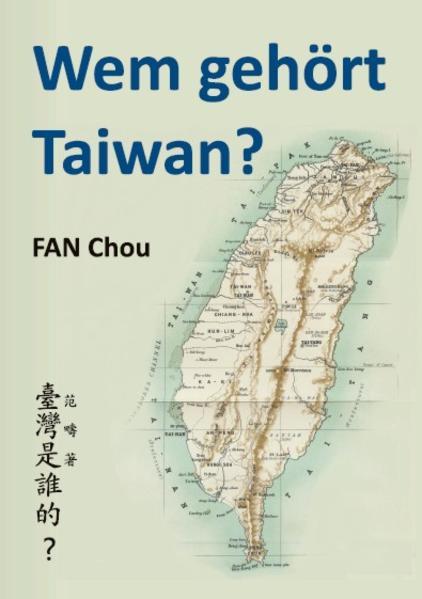 Wem gehört Taiwan? - Coverbild