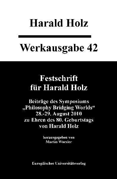 Werkausgabe 42 - Festschrift für Harald Holz - Coverbild