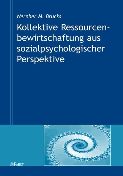 Kollektive Ressourcenbewirtschaftung aus sozialpsychologischer Perspektive - Coverbild