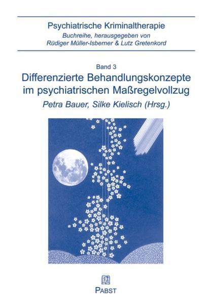 Differenzierte Behandlungskonzepte im psychiatrischen Massregelvollzug - Coverbild
