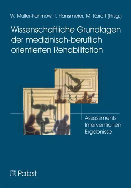 Wissenschaftliche Grundlagen der medizinisch-beruflich orientierten Rehabilitation - Coverbild