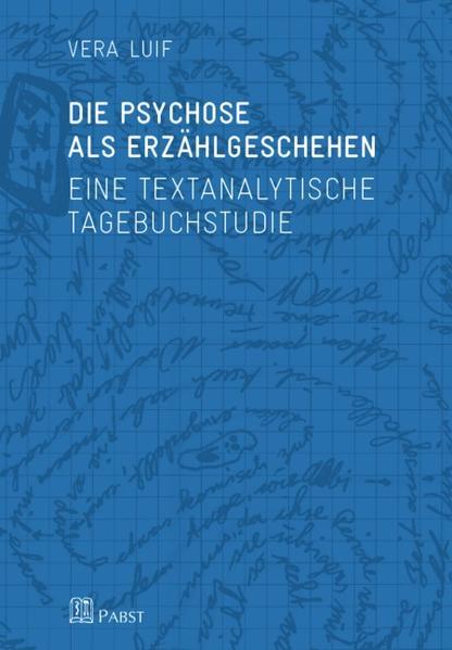 Die Psychose als Erzählgeschehen - Coverbild