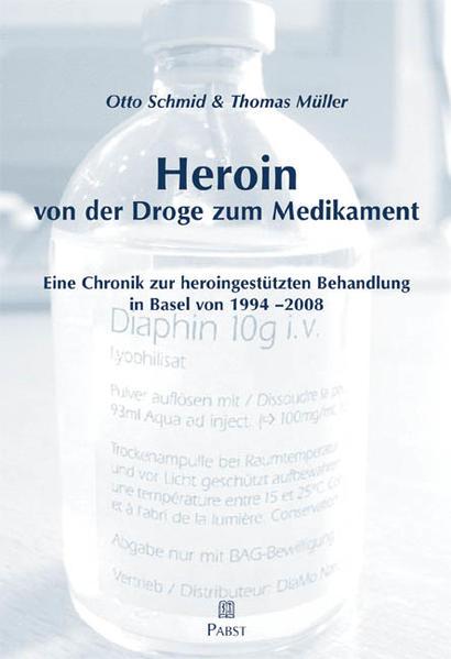Heroin - von der Droge zum Medikament - Coverbild