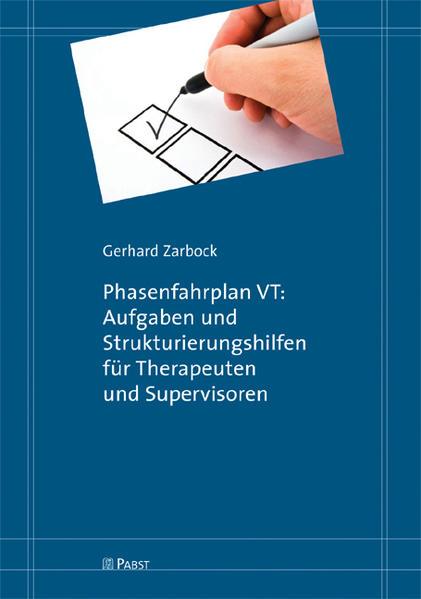 Phasenfahrplan VT: Aufgaben und Strukturierungshilfen für Therapeuten und Supervisoren - Coverbild