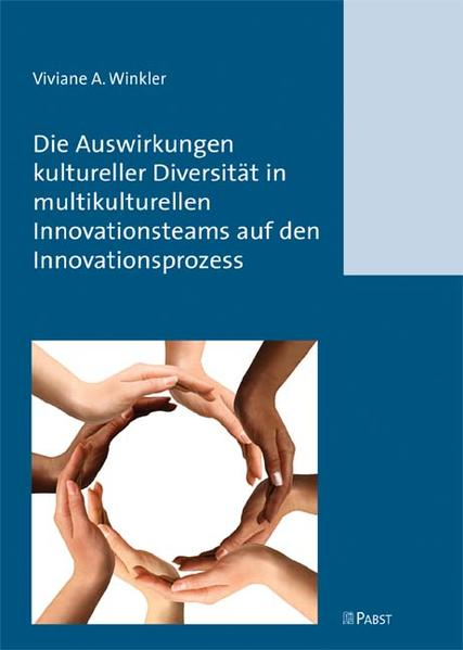 Die Auswirkungen kultureller Diversität in multikulturellen Innovationsteams auf den Innovationsprozess - Coverbild