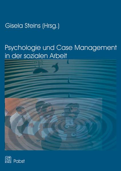 Psychologie und Case Management in der Sozialen Arbeit - Coverbild