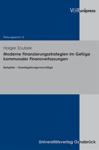 Moderne Finanzierungsstrategien im Gefüge kommunaler Finanzverfassungen - Coverbild