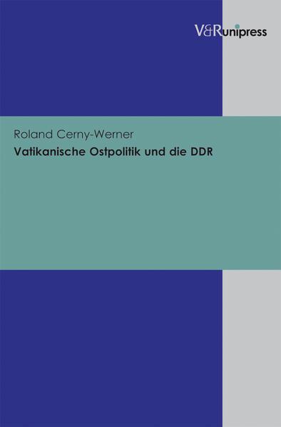 Vatikanische Ostpolitik und die DDR - Coverbild