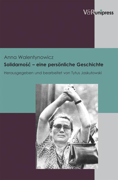Solidarnosc – eine persönliche Geschichte - Coverbild