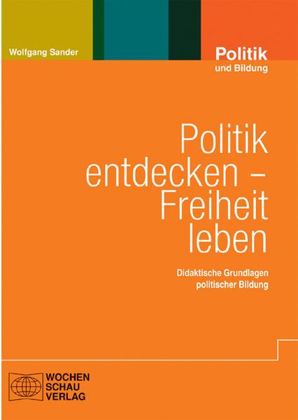 Politik entdecken – Freiheit leben - Coverbild