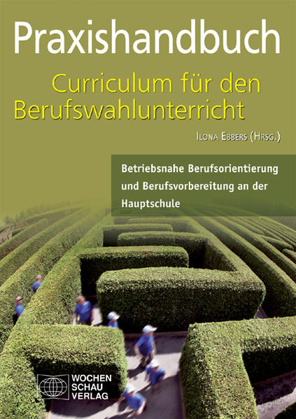 Praxishandbuch Curriculum für den Berufwahlunterricht in der Hauptschule - Coverbild
