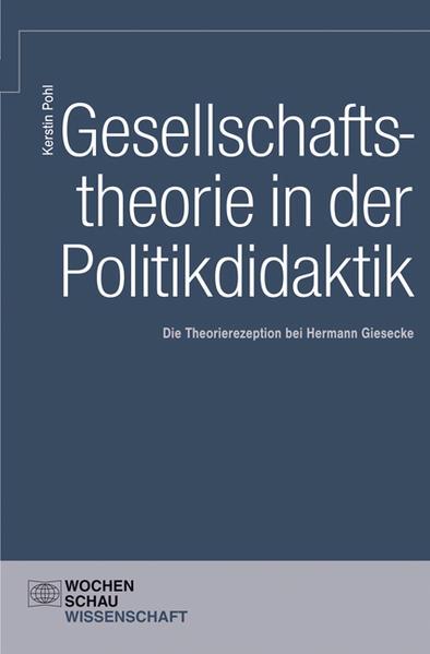 Gesellschaftstheorie und Politikdidaktik - Coverbild