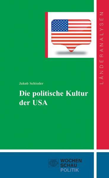 Die politische Kultur der USA - Coverbild