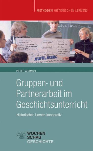 Gruppen- und Partnerarbeit im Geschichtsunterricht - Coverbild