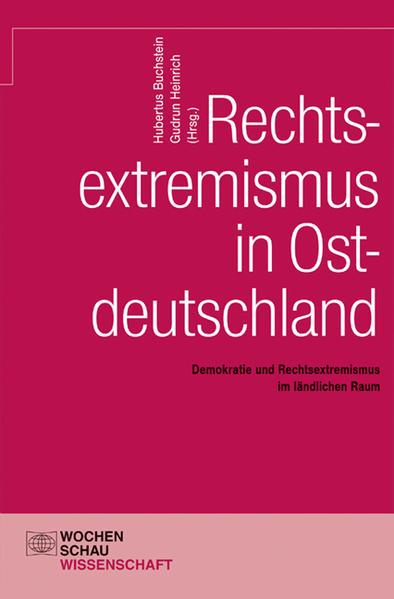 Rechtsextremismus in Ostdeutschland - Coverbild