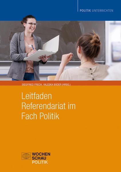 Leitfaden Referendariat im Fach Politik, nur Buch - Coverbild