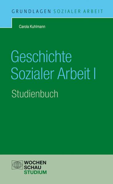 Geschichte Sozialer Arbeit, Band 1 - Coverbild