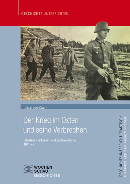 Der Krieg im Osten und seine Verbrechen - Coverbild