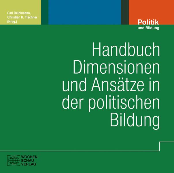 Handbuch Dimensionen und Ansätze in der politischen Bildung - Coverbild