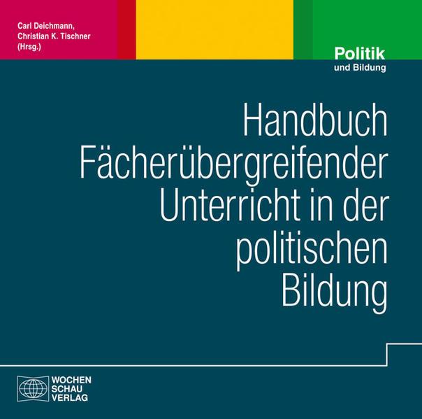 Handbuch fächerübergreifender Unterricht in der politischen Bildung - Coverbild