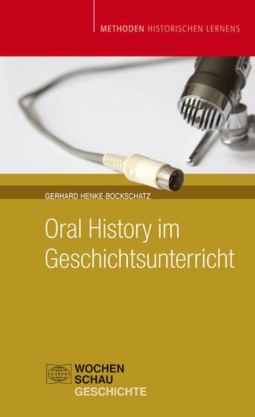 Oral History im Geschichtsunterricht - Coverbild