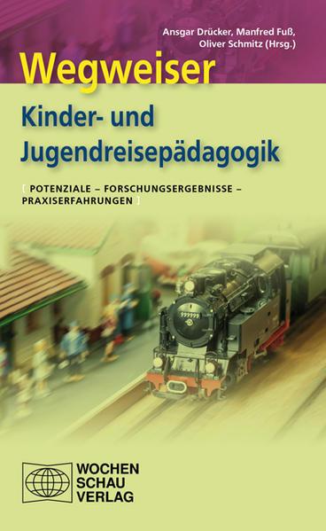 Wegweiser Kinder- und Jugendreisepädagogik - Coverbild