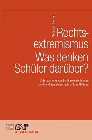 Rechtsextremismus – Was denken Schüler darüber? - Coverbild