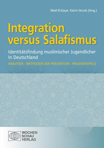 Integration versus Salafismus - Coverbild