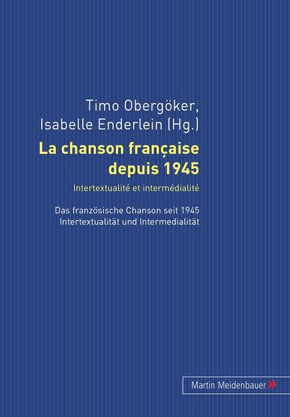 La chanson française depuis 1945. Intertextualité et intermédialité - Coverbild