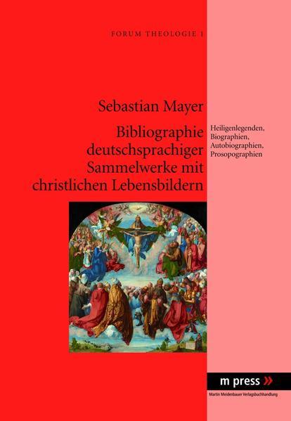 Bibliographie deutschsprachiger Sammelwerke mit christlichen Lebensbildern - Coverbild