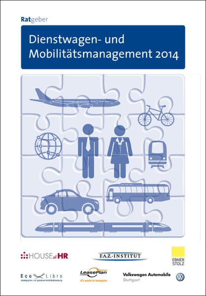 Ratgeber Dienstwagen- und Mobilitätsmanagement 2014 - Coverbild