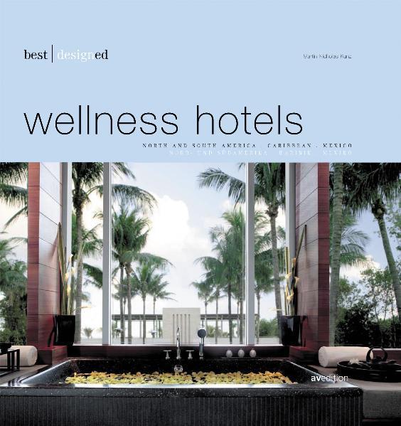 best designed wellness hotels - Coverbild