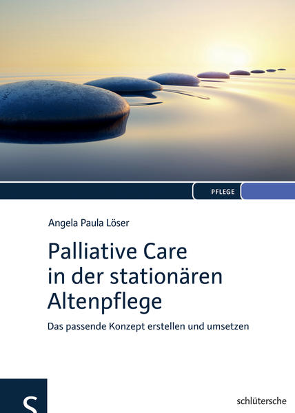 Palliative Care in der stationären Altenpflege - Coverbild