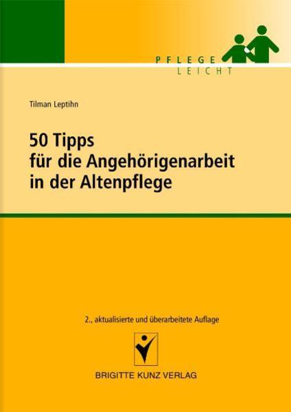 50 Tipps für die Angehörigenarbeit in der Altenpflege - Coverbild