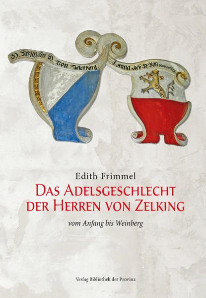 Das Adelsgeschlecht der Herren von Zelking - Coverbild